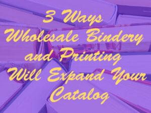 wholesale bindery