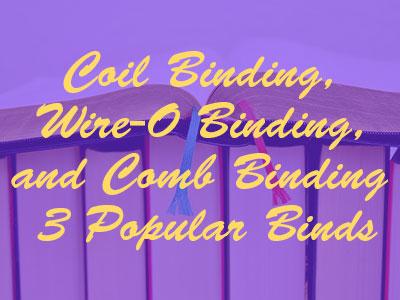coil binding, wire-o binding, comb binding